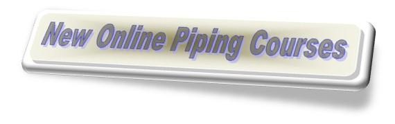 New Online Piping Courses